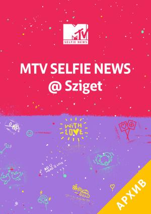 MTV Selfie News @SZIGET